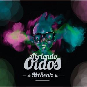 Deltantera: Msbeatz - Abriendo oídos