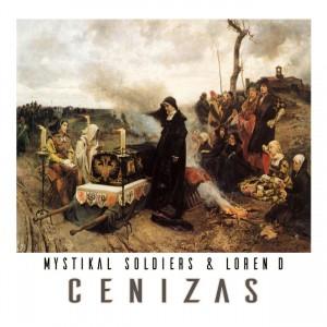 Deltantera: Mystikal Soldiers y Loren D - Cenizas