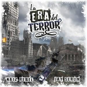 Deltantera: Naiz Rebel y Jay Serum - La era del terror