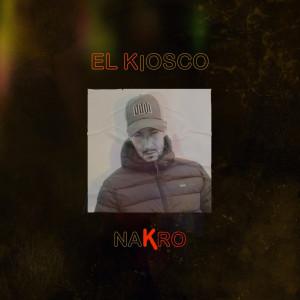 Deltantera: Nakro - El Kiosco