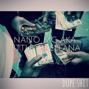 Deltantera: Nano MC - Dope shit