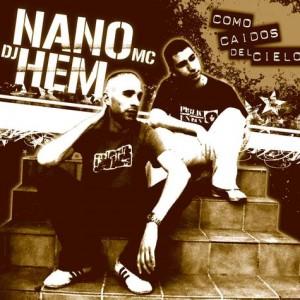 Deltantera: Nano MC y Dj Hem - Como caidos del cielo