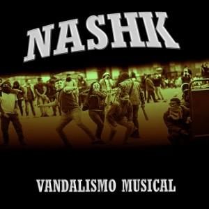 Deltantera: NashK - Vandalismo musical