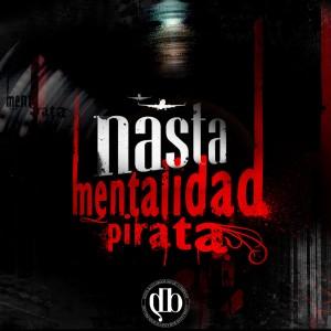 Deltantera: Nasta - Mentalidad pirata