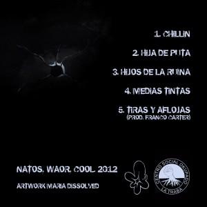 Trasera: Natos, Waor y Cool - Hijos de la ruina