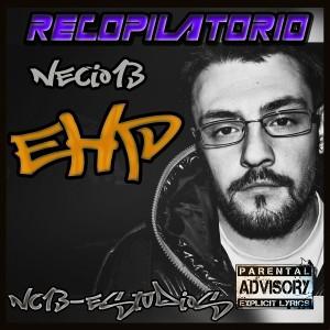 Deltantera: Necio13 y EHP - Recopilatorio