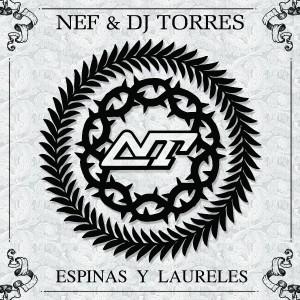 Deltantera: Nef y Dj Torres - Espinas y laureles