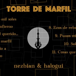 Trasera: Nezbian y Halogui - Torre de Marfil