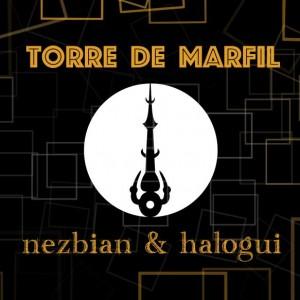 Deltantera: Nezbian y Halogui - Torre de Marfil