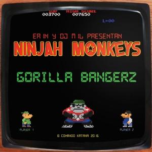 Deltantera: Ninjah Monkeys - Gorilla Bangerz