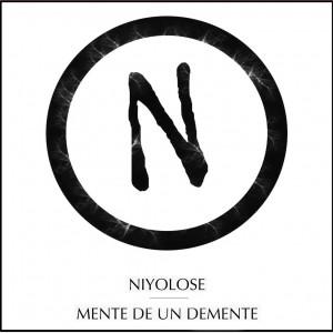 Deltantera: Niyolose - Mente de un demente