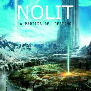 Deltantera: Nolit - La partida del destino