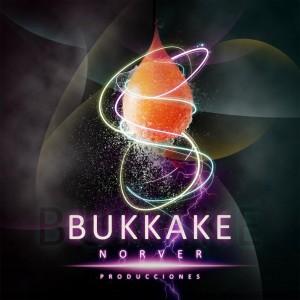 Deltantera: Norver Producciones - Bukkake
