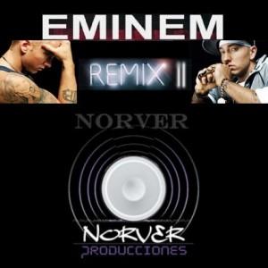 Deltantera: Norver Producciones - Eminem (Remixes)