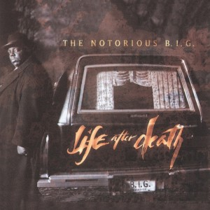 Deltantera: Notorious B.I.G. - Life after death