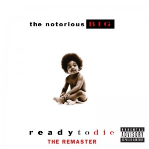 Deltantera: Notorious B.I.G. - Ready to die