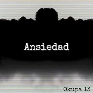 Deltantera: Okupa 13 - Ansiedad