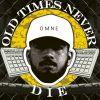 Omne - Old times never die (Instrumentales)