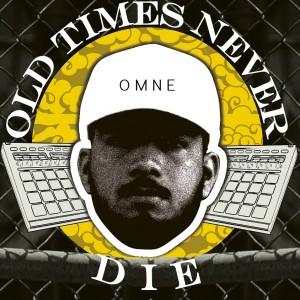 Deltantera: Omne - Old times never die (Instrumentales)