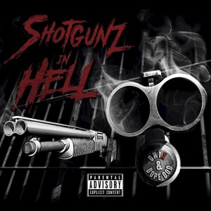 Deltantera: Onyx y Dope D.O.D. - Shotgunz in Hell