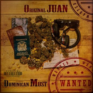 Deltantera: Original Juan - Dominican most wanted