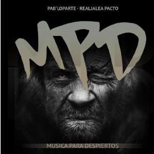 Deltantera: Pab'Loparte - MPD (Música para despiertos)