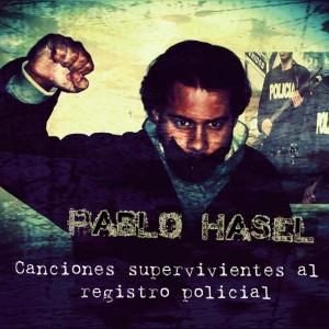 Deltantera: Pablo Hasél - Canciones supervivientes al registro policial
