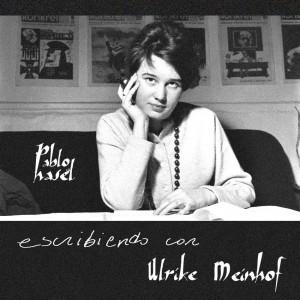Deltantera: Pablo Hasél - Escribiendo con Ulrike Meinhof