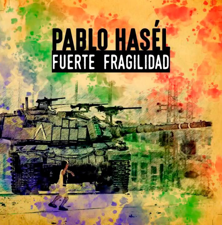Pablo Hasél - Fuerte fragilidad (Ficha con tracklist)