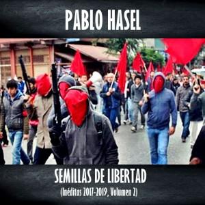 Deltantera: Pablo Hasél - Semillas de libertad