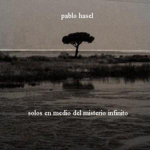 Deltantera: Pablo Hasél - Solos en medio del misterio infinito