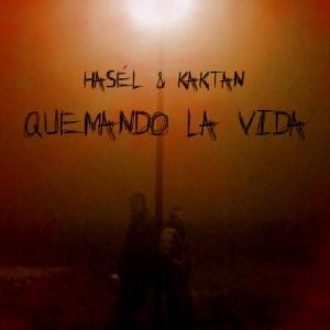 Deltantera: Pablo Hasél y Kaktan - Quemando la vida