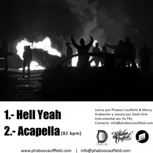 Trasera: Phaboo Caulfield, Daeh One y Mercy - Hell Yeah!