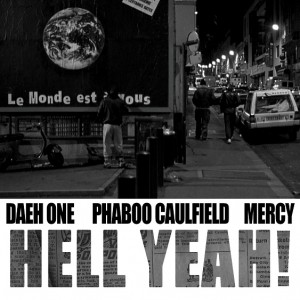 Deltantera: Phaboo Caulfield, Daeh One y Mercy - Hell Yeah!