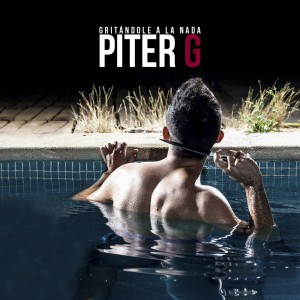 Deltantera: Piter-G - Gritándole a la nada