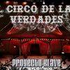 Proyecto Klave - El circo de las verdades