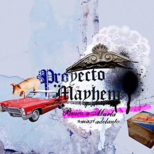 Deltantera: Proyecto Mayhem - Busco a Marla (Maxi adelanto)