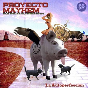Deltantera: Proyecto Mayhem - La autoperfección