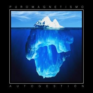 Deltantera: Puro magnetismo - Autogestión