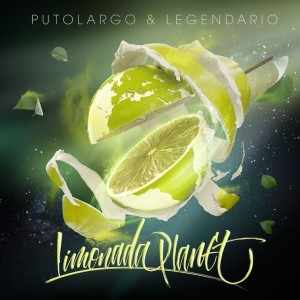 Deltantera: PutoLargo y Legendario - Limonada planet