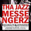 R Quiralte y Jayknowz - Tha jazz messengerz