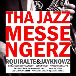 Deltantera: R Quiralte y Jayknowz - Tha jazz messengerz