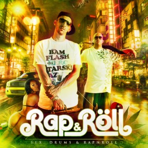 Deltantera: Rap N Roll - Sex, drums & Rap N Roll