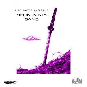 Deltantera: Rapper de rave y Hasessino - Neon Ninja Gang