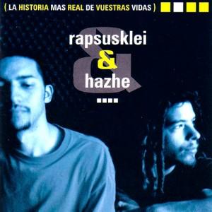 Deltantera: Rapsusklei y Hazhe - La historia más real de vuestras vidas