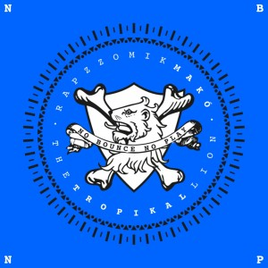 Deltantera: Rapzzomik Makó aka The tropikal lion - No bounce no play