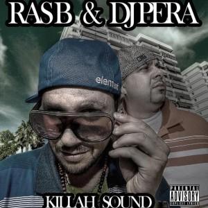 Deltantera: Ras B y Dj Pera - Killah sound