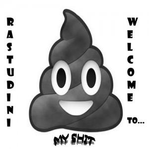 Deltantera: Rastudini - Welcome to my shit 2016