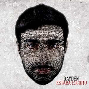 Deltantera: Rayden - Estaba escrito
