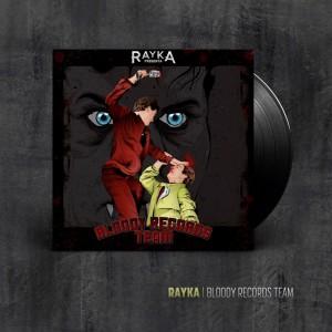 Deltantera: Rayka - Bloody Records Team